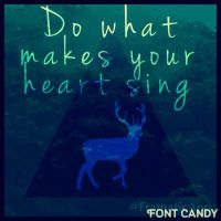 Do What Makes Your Heart Sing by Coffeedrinkingsquirr