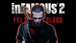Infamous 2 Festival of Blood by metallicwolf