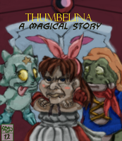 Thumbelina A Wacked-up story by Ohthehumanityplz