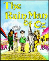 Rain Man OF OZ by sugarrayfinhead