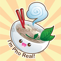 I'm Pho Real v2.0 by kimchikawaii
