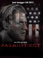 The Patriot Act by TheDashingOne12