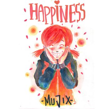 Happiness by mujix