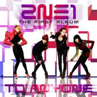 2NE1 -  To Anyone by AHRACOOL