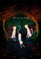 All Cats Are White by animaiden