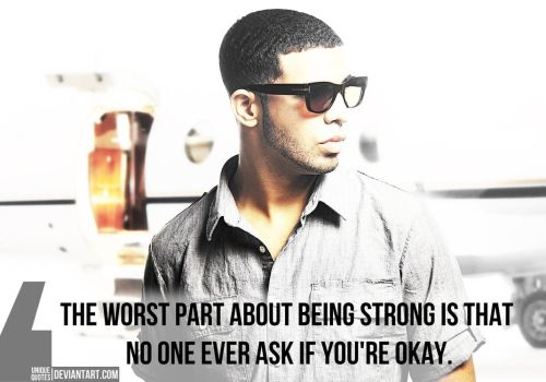The worst part - Drake by TheQuotes