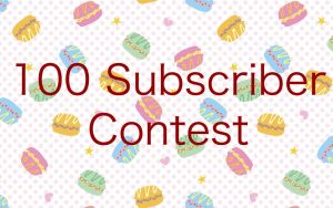 100 Subscriber Contest by Franka-chan