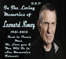 R.I.P Leonard Nimoy In he's loving Memories by kouliousis