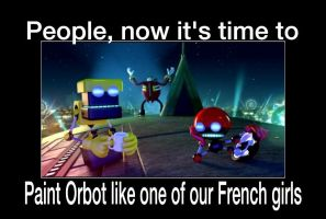 Paint Orbot Like The French Girls by animorphs5678