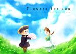 flowers for you by TimelessHeaven