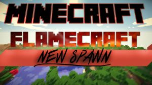 Flame craft New Spawn Thumbnail by VolpestyleGFX