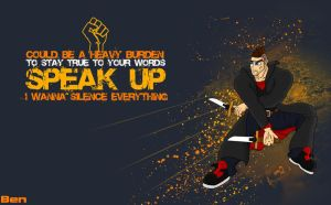Speak up. Silence everything. by Adder24