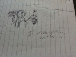 'I miss you...Mom...' by RaindropLily