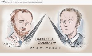 Umbrella  Combat/ Mark vs. Mycroft by IrvinIS