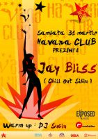 flyer JayBliss Havana Club by semaca2005