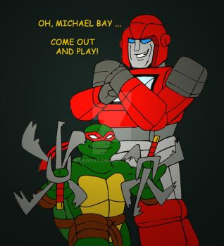 Oh Michael Bay, Come Out And Play by xero87
