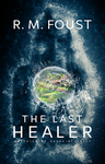 The Last Healer by Abyss-of-Crazy