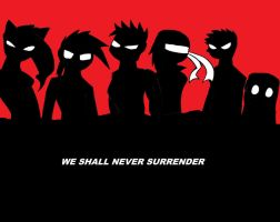 We shall never surrender by Agent-Eli