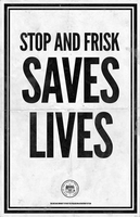 Stop and Frisk Saves Lives! by luvataciousskull