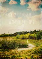 not all those who wander are lost by MagpieMagic