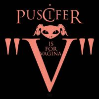 Puscifer V is for Vagina Cover by teews666