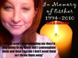 Rest In Awesome Esther by OnceUponALife1014