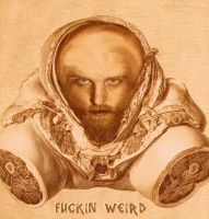 fuckin weird by live-by-evil