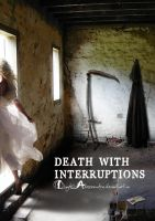 Death with interruptions by digitalessandra