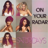 The Saturdays: On Your Radar COVER by Lil-Plunkie