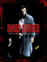 Roger Murder - Edge of Darknes by BIG-D-ARTiZ