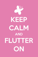 Keep calm and Flutter on by linkboss