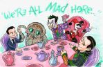 ''We're All Mad Here'' Commission by kevinbolk
