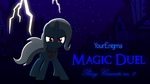 Magic Duel - Pony Concerto No. 2 - YourEnigma by krazy3