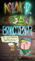 13.09 Kola Kid + less3an + Balloonbear @ Zapasnik by meeshaone