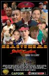 Street Fighter - Road to Glory Movie Poster 1 by BlueWolfRanger95