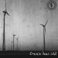 French Teen Idol - Front by uncolored