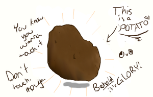 BEHOLD THE MIGHTY POTATO by Miss-Smutty