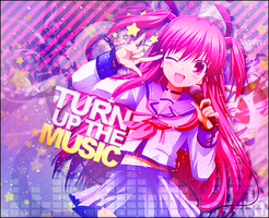 Turn Up the Music by rockinthisworld