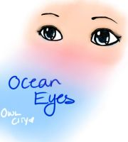 Ocean Eyes by SweetLittleSmiles