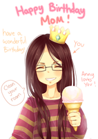 Happy birthday mom * O * by Yoai