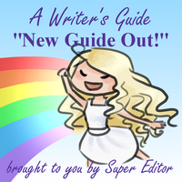 New Writer's Guide by super--editor