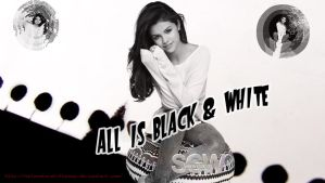 All  Is Black and White Wallpaper by SelenatorWhithSwag