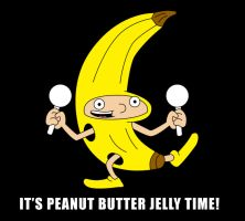 IT'S PEANUT BUTTER JELLY TIME! by MrShowtime