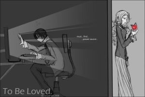 To Be Loved by ablazened