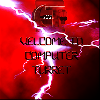 Welcome to CT by Computer-Turret