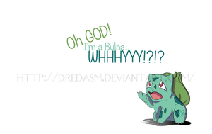 I'm a Bulba! by DredaSM