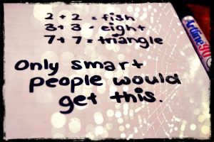 Only Smart People Will Get This by HeartANGELfied