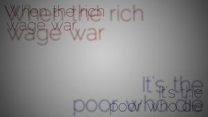 When the rich wage war... by MeGustaDeviantart