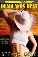 DDL DEADLANDSHEAT Cover FINAL Resize eBook JUNE201 by GoodBadGirlsBooks