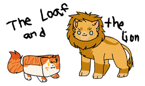 TSC- Loaf and Lion by DevilsRealm